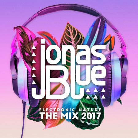 Jonas Blue: Electronic Nature - The Mix 2017 專輯封面