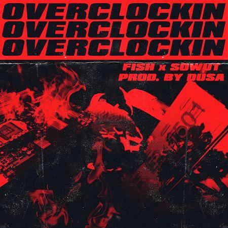 Overclocking  (超頻) Ft.Sowut (Prod. by Dusa) 專輯封面