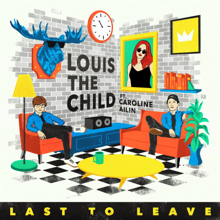 Last To Leave (feat. Caroline Ailin) 專輯封面