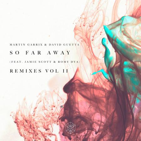 So Far Away (feat. Jamie Scott & Romy Dya) [Remixes Vol. 2] 專輯封面