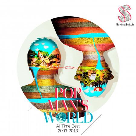 Popman's World -All Time Best 2003-2013- 專輯封面