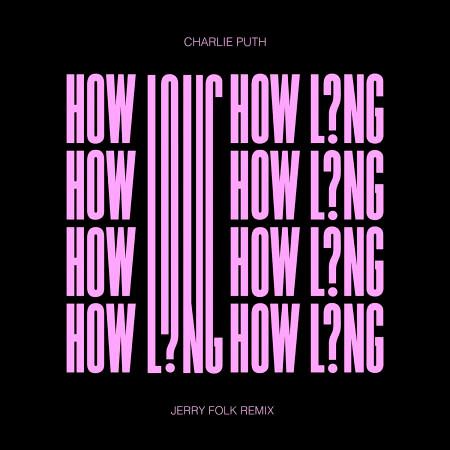 How Long (Jerry Folk Remix) 專輯封面