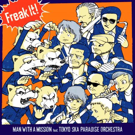 Freak It! (feat. 東京斯卡樂園) 專輯封面