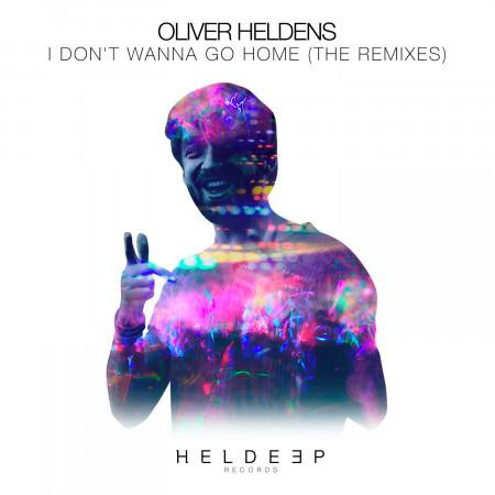 I Don't Wanna Go Home (The Remixes) 專輯封面