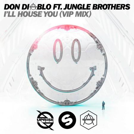 I'll House You (feat. Jungle Brothers) (VIP Mix) 專輯封面