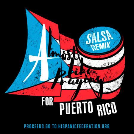 Almost Like Praying (feat. Artists for Puerto Rico) (Salsa Remix) 專輯封面