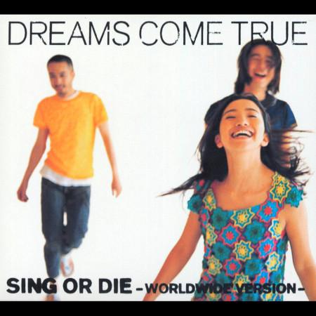 Sing Or Die (Worldwide Version) 專輯封面