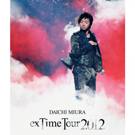 "DAICHI MIURA ""exTime Tour 2012"" 專輯封面"