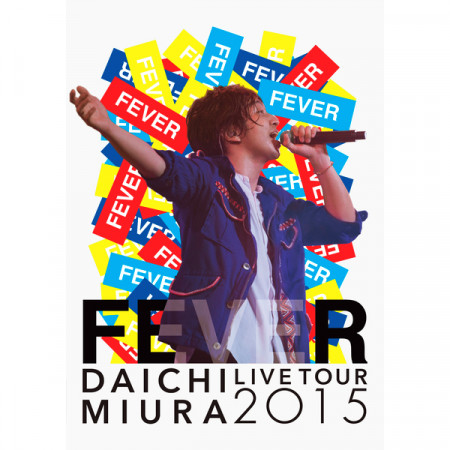 "DAICHI MIURA LIVE TOUR 2015 ""FEVER"" 專輯封面"