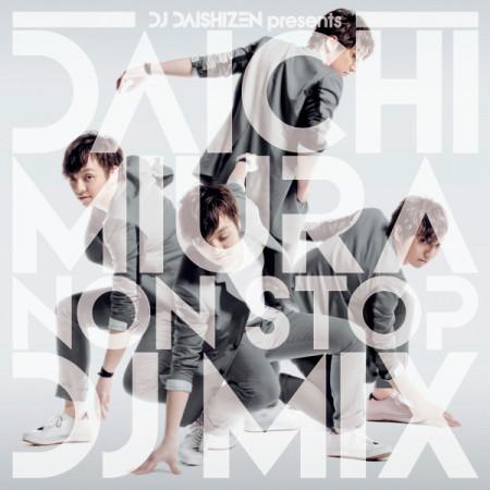 DJ大自然 Presents 三浦大知 NON STOP DJ MIX 專輯封面