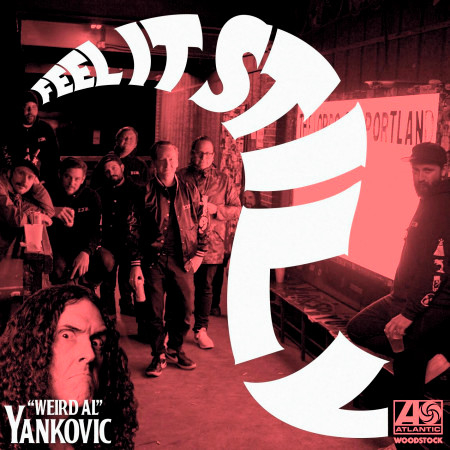 "Feel It Still (""Weird Al"" Yankovic Remix) 專輯封面"