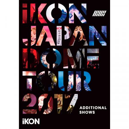 iKON JAPAN DOME TOUR 2017 ADDITIONAL SHOWS 專輯封面