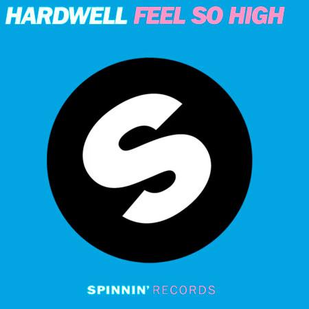 Feel So High (feat. I-Fan) 專輯封面