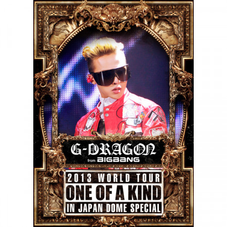 G-DRAGON 2013 WORLD TOUR ~ONE OF A KIND~ IN JAPAN DOME SPECIAL 專輯封面