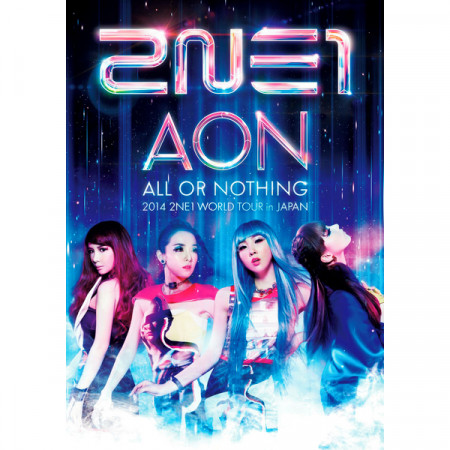 2014 2NE1 WORLD TOUR ~ALL OR NOTHING~ in JAPAN 專輯封面