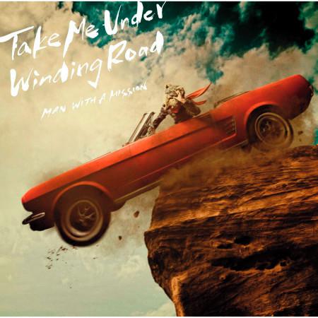 Take Me Under / Winding Road 專輯封面