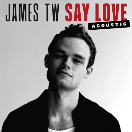 Say Love (Acoustic) 專輯封面