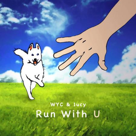 Run With U(ft. 1ucy) 專輯封面