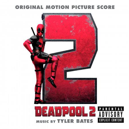 Deadpool 2 (Original Motion Picture Score) 專輯封面