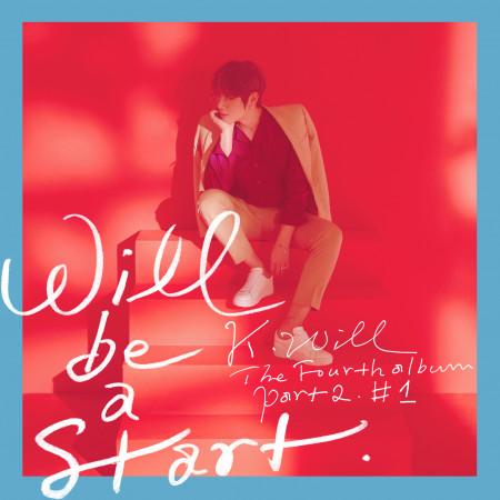 第四張正規專輯 Part.2. #1 Will be a start 專輯封面