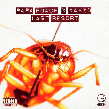 Last Resort (Kayzo Remix) 專輯封面