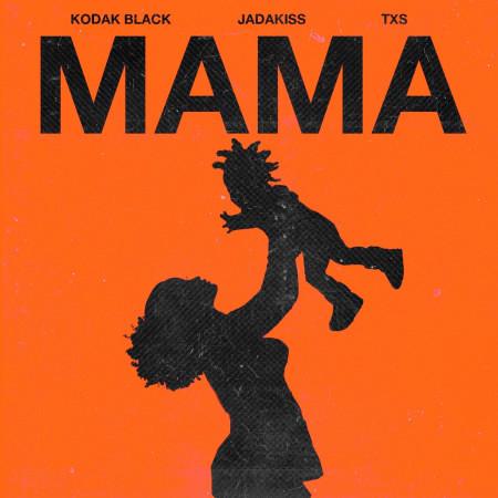 Mama (feat. Jadakiss & TXS) 專輯封面
