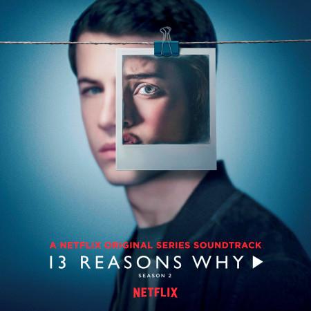 13 Reasons Why (Season 2) 專輯封面