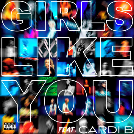 Girls Like You (feat. Cardi B) 專輯封面