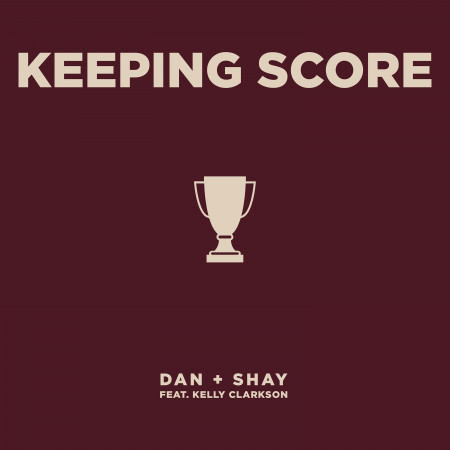 Keeping Score (feat. Kelly Clarkson) 專輯封面