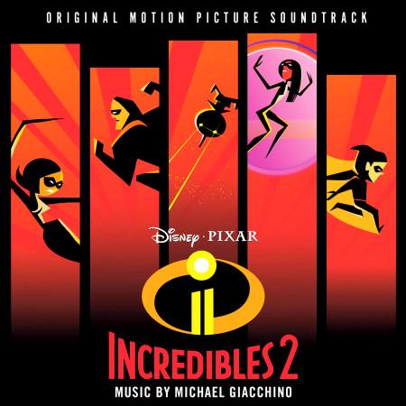 Incredibles 2 (Original Motion Picture Soundtrack) 專輯封面