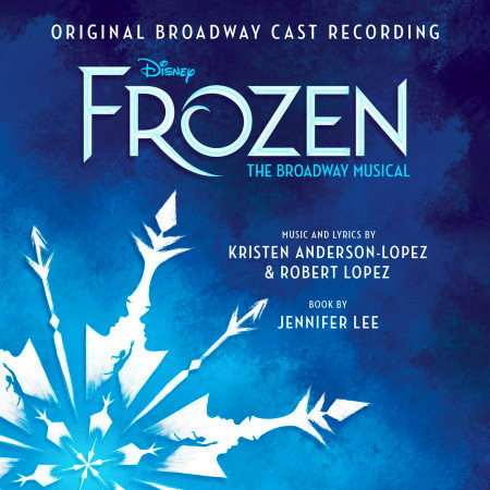 Frozen: The Broadway Musical Track by Track Commentary (Original Broadway Cast Recording) 專輯封面