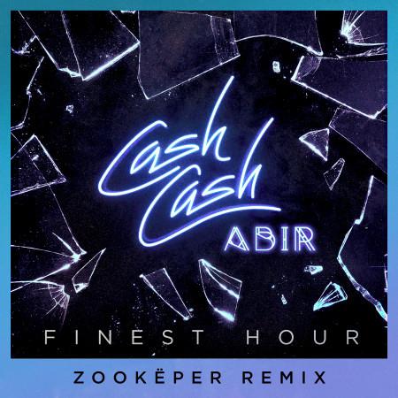 Finest Hour (feat. Abir) (Zookëper Remix) 專輯封面