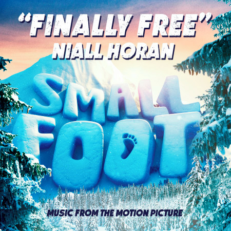 "Finally Free (From ""Small Foot"") 專輯封面"