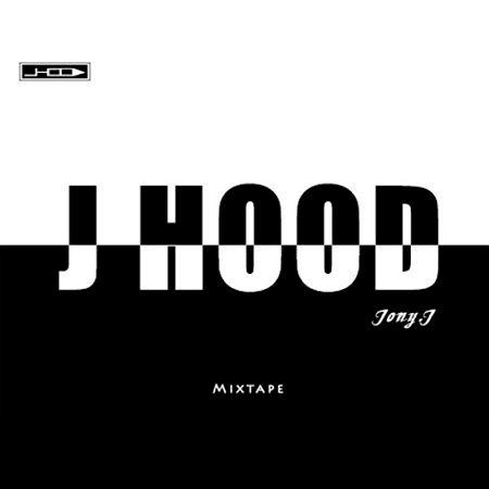 J HOOD Mixtape 專輯封面