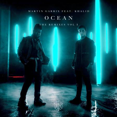 Ocean (feat. Khalid) [Remixes Vol. 1] 專輯封面