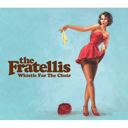 The Fratellis (Whistle For The Choir) 專輯封面