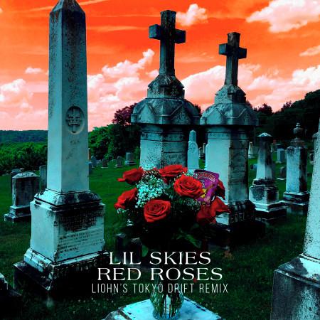 Red Roses (LIOHN's Tokyo Drift Remix) 專輯封面