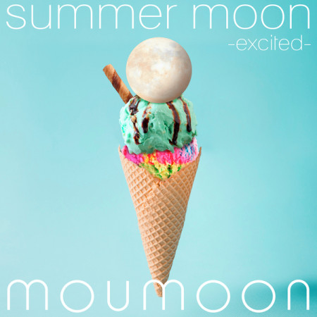 summer moon -excited- 專輯封面