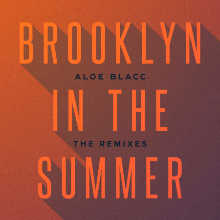 Brooklyn In The Summer (The Remixes) 專輯封面