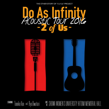 Do As Infinity Acoustic Tour 2016 -2 of Us- 專輯封面