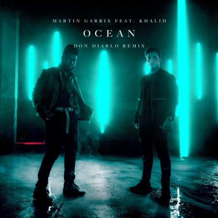 Ocean (feat. Khalid) [Don Diablo Remix] 專輯封面