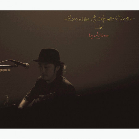 Second Line & Acoustic Live At Shibuya Koukaido 20111013 (Second Line & Acoustic Live At Shibuya Koukaido 20111013) 專輯封面