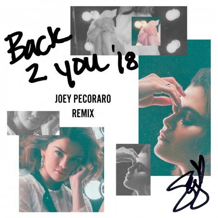 Back To You (Joey Pecoraro Remix) 專輯封面