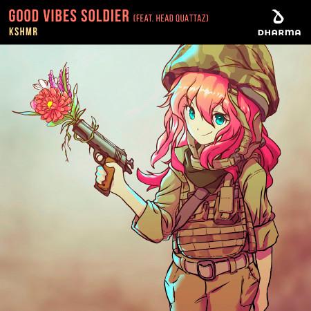 Good Vibes Soldier (feat. Head Quattaz) 專輯封面