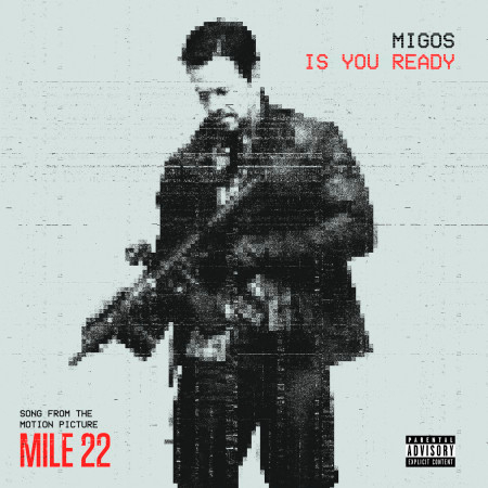 """Is You Ready (From """"Mile 22"""") 專輯封面"""