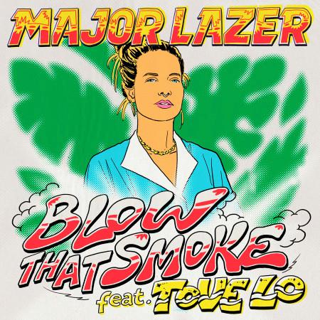 Blow That Smoke (feat. Tove Lo) 專輯封面