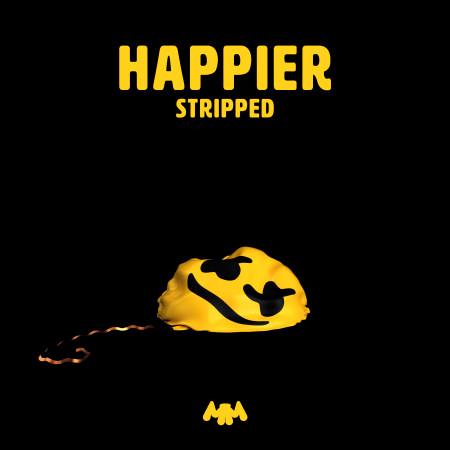 Happier (Stripped) 專輯封面