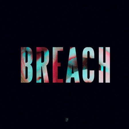 BREACH 專輯封面