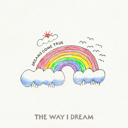 The Way I Dream 專輯封面