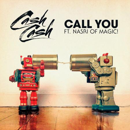 Call You (feat. Nasri of MAGIC!) 專輯封面